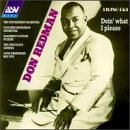 Don Redman: Doin' What I Please